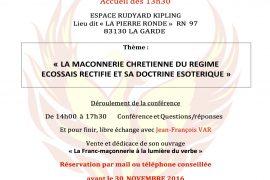 La Maçonnerie Chrétienne du Régime Ecossais Rectifié avec Jean François Var