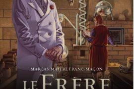 MARCAS, MAÎTRE FRANC-MACON 5. LE FRERE DE SANG 3/3