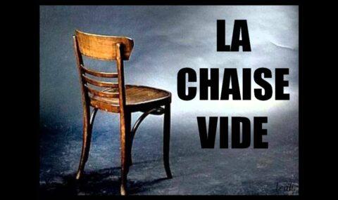 REFLEXION : LA CHAISE VIDE…