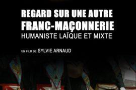 """""""REGARD SUR UNE AUTRE FRANC-MAÇONNERIE""""  – UN FILM SUR LE DROIT HUMAIN"""