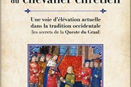 LA VOIE ÉSOTÉRIQUE DU CHEVALIER CHRÉTIEN