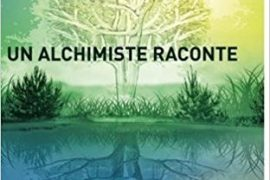UN ALCHIMISTE RACONTE – PATRICK BURENSTEINAS