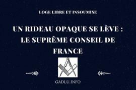 UN RIDEAU OPAQUE SE LÈVE : LE SUPRÊME CONSEIL DE FRANCE