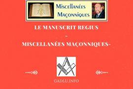 LE MANUSCRIT REGIUS – MISCELLANÉES MAÇONNIQUES