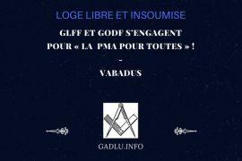 GLFF ET GODF S'ENGAGENT POUR « LA  PMA POUR TOUTES » ! – CONTRIBUTION DE VABADUS