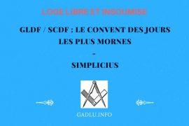 GLDF / SCDF : LE CONVENT DES JOURS LES PLUS MORNES