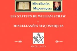 LES STATUTS DE WILLIAM SCHAW – MISCELLANÉES MAÇONNIQUES