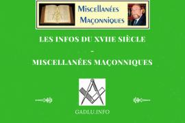 LES INFOS DU XVIIe SIÈCLE – MISCELLANÉES MAÇONNIQUES