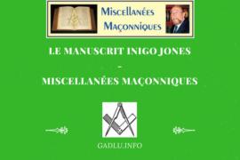 LE MANUSCRIT INIGO JONES – MISCELLANÉES MAÇONNIQUES