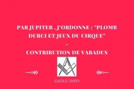 """PAR JUPITER , J'ORDONNE: """"PLOMB DURCI ET JEUX DU CIRQUE"""" – VABADUS"""
