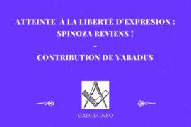 ATTEINTE À LA LIBERTÉ D'EXPRESION: SPINOZA REVIENS! – VABADUS
