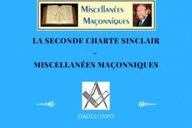 LA SECONDE CHARTE SINCLAIR – MISCELLANÉES MAÇONNIQUES