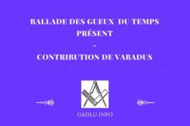 BALLADE DES GUEUX DU TEMPS PRÉSENT – VABADUS