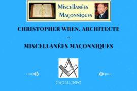 CHRISTOPHER WREN, ARCHITECTE – MISCELLANÉES MAÇONNIQUES