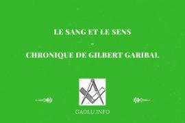 LE SANG ET LE SENS – GILBERT GARIBAL
