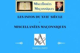 LES INFOS DU XVII° SIÈCLE – MISCELLANÉES MAÇONNIQUES