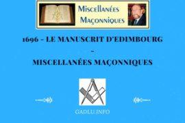 1696 – LE MANUSCRIT D'EDIMBOURG – MISCELLANÉES MAÇONNIQUES