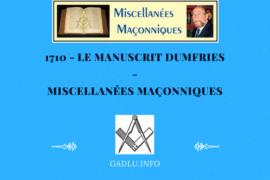 LE MANUSCRIT DUMFRIES – MISCELLANÉES MAÇONNIQUES