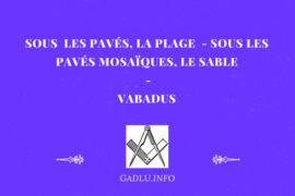SOUS LES PAVÉS, LA PLAGE  – SOUS LES PAVÉS MOSAÏQUES, LE SABLE