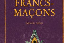 HISTOIRE SECRETE DES FRANCS MACONS