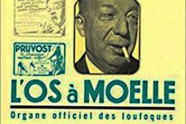 L'OS À MOELLE – Pierre DAC