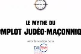 "LE MYTHE DU ""COMPLOT JUDEO-MAÇONNIQUE"" – CONSPIRACY WATCH"