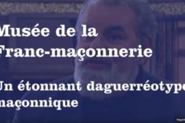 UN ÉTONNANT DAGUERRÉOTYPE MAÇONNIQUE