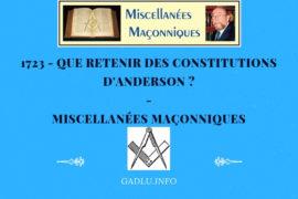 QUE RETENIR DES CONSTITUTIONS D'ANDERSON ? – MISCELLANÉES MAÇONNIQUES