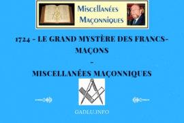 LE GRAND MYSTÈRE DES FRANCS-MAÇONS – MISCELLANÉES MAÇONNIQUES