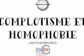 COMPLOTISME ET HOMOPHOBIE – CONSPIRACY WATCH