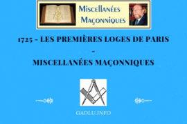 LES PREMIÈRES LOGES DE PARIS – MISCELLANÉES MAÇONNIQUES