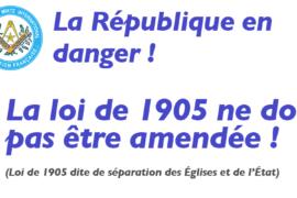 COMMUNIQUE DROIT HUMAIN – LA LOI DE 1905 NE DOIT POS ETRE AMENDÉE !