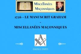 LE MANUSCRIT GRAHAM – MISCELLANÉES MAÇONNIQUES