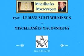 LE MANUSCRIT WILKINSON – MISCELLANÉES MAÇONNIQUES