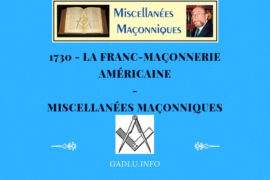 LA FRANC-MAÇONNERIE AMÉRICAINE – MISCELLANÉES MAÇONNIQUES
