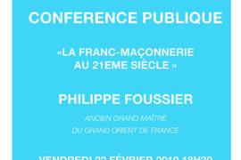 CONFÉRENCE AVEC PHILIPPE FOUSSIER – LA FRANC-MAÇONNERIE AU XXI° SIÈCLE