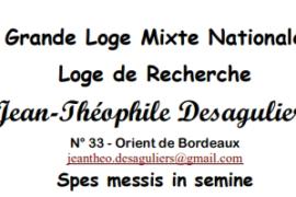 CONSECRATION DE LA LOGE DE RECHERCHE JEAN-THEOPHILE DESAGULIERS