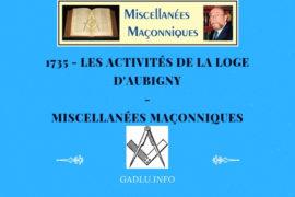 LES ACTIVITÉS DE LA LOGE D'AUBIGNY – MISCELLANÉES MAÇONNIQUES