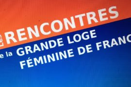 LES RENCONTRES DE LA GRANDE LOGE FÉMININE DE FRANCE
