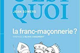 DIS C'EST QUOI LA FRANC-MACONNERIE ?