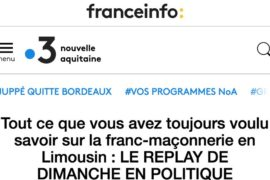 VIDÉO – COMPRENDRE LA FRANC-MAÇONNERIE EN LIMOUSIN