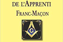LE MÉMENTO DE L'APPRENTI FRANC-MAÇON: Au Rite écossais ancien et accepté