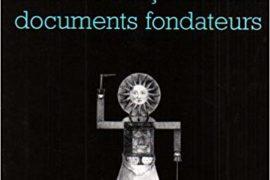 LA FRANC-MAÇONNERIE : DOCUMENTS FONDATEURS