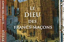 LE DIEU DES FRANCS-MACONS – ANDRE KERVALLA