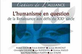"""CAHIERS DE L'ALLIANCE SUR """"L'HUMANISME EN QUESTION"""""""