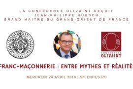 FRANC-MAÇONNERIE : ENTRE MYTHES ET RÉALITÉS PAR UN GRAND MAÎTRE DU GODF