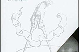 LES LUMIÈRES DE LA CRYPTE – LA FRANC-MAÇONNERIE D'ARCHE ROYALE