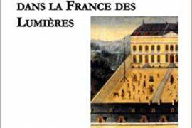 NOBLES JEUX DE L'ARC ET LOGES MAÇONNIQUES DANS LA FRANCE DES LUMIÈRES