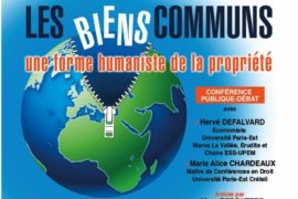 CONFÉRENCE – LES BIENS COMMUNS, HUMANISME DE LA PROPRIÉTÉ