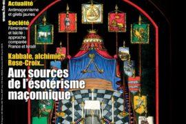 AUX SOURCES DE L'ÉSOTÉRISME MAÇONNIQUE – FRANC-MAÇONNERIE MAGAZINE N° 68